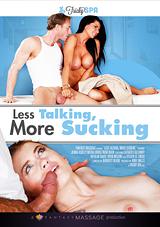 Less Talking, More Sucking