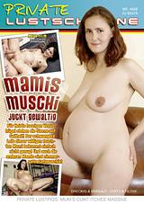 Private Lustschweine: Mamis Muschi Juckt Gewaltig