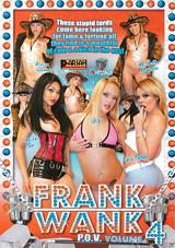 Frank Wank P.O.V. 4