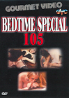 Bedtime Special 105