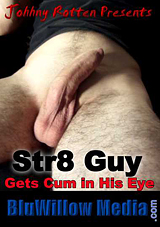 Str8 Guy Gets Cum In His Eye