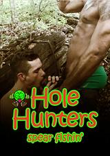 Hole Hunters Spear Fishin'