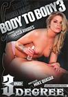 Body To Body 3
