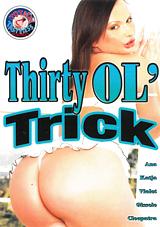 Thirty Ol' Trick