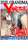 Evil Grandma Vampire Taboo