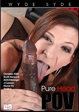 Pure Head POV