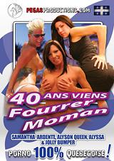 40 Ans Viens Fourrer Moman
