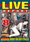 Live Report 8