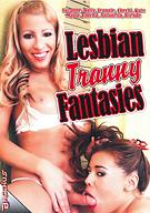 Lesbian Tranny Fantasies