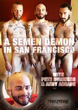 A Semen Demon In San Francisco