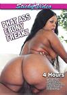 Phat Ass Ebony Freakz