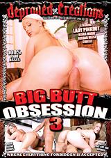 Big Butt Obsession 3