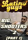 Big Shooters 2 Part 1