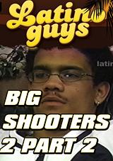 Big Shooters 2 Part 2