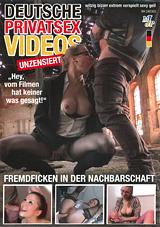 Deutsche Privatsex Videos: Fremdificken In Der Nachbarschaft