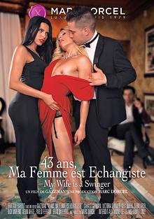 43 Ans Ma Femme Est Echangiste cover