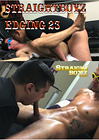 Straightboyz Edging 23