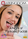 A Night Of Fantastic Facials