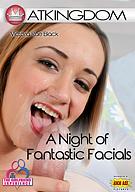 A Night Of Fantastic Facials