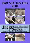 Butt Slut Jerkoffs 2000