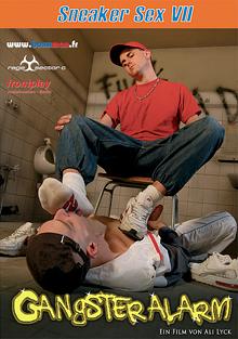 Sneaker Sex 7: Gangster Alarm cover