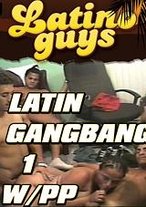 Latin Gangbang