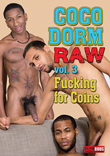 CocoDorm Raw 3: Fucking For Coins