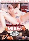 Manipulative MILFs