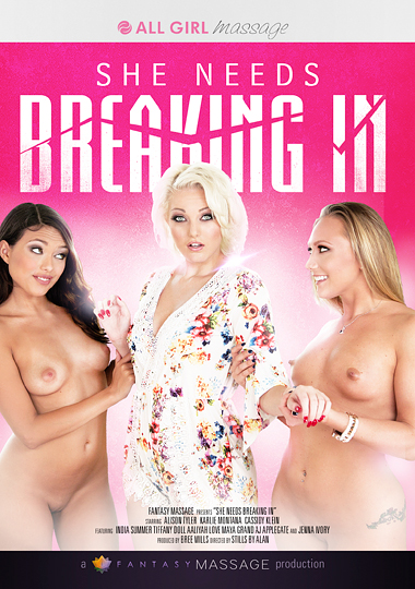 she needs breaking in, all girl massage, massage, lesbian, all girl, girl on girl, india summer, tiffany doll, aj applegate, maya grand, karlie montana, cassidy klein, aaliyah love, alison tyler, jenna ivory