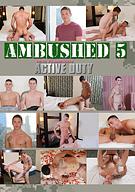 Ambushed 5