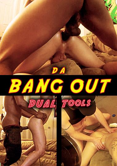 Da Bang Out: Dual Tools cover