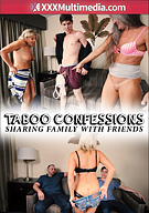Taboo Confessions: Sharing Family With Friends