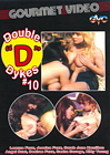 Double D Dykes 10