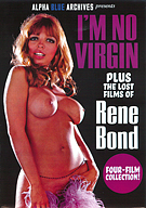 The Lost Films Of Rene Bond: I'm No Virgin