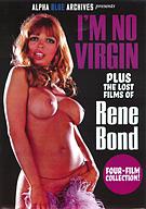 The Lost Films Of Rene Bond: I'm No Virgin