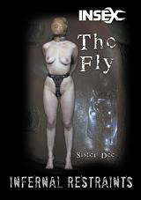 Infernal Restraints: The Fly