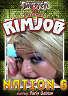 Rimjob Nation 6