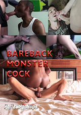 Bareback Monster Cock