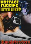 Hostage Fucking Hitch Hiker