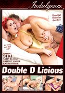 Double D Licious
