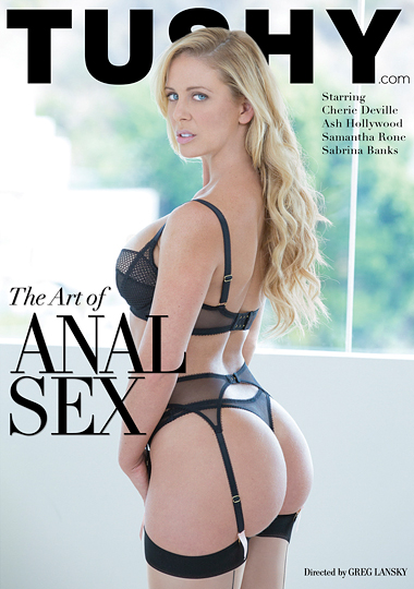the art of anal sex, tushy, cherie deville, ash hollywood, samantha rone, sabrina banks, anal, porn