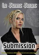 La Femme Fatale: Submission