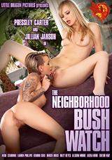 The Neighborhood Bush Watch