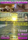 Solomon's 7th Heaven: Jillian Janson 2 Day Two Ziplining
