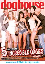 5 Incredible Orgies 3