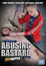 Boynapped 51: Abusing Bastard Round 2