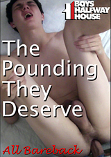 Boys Halfway House: The Pounding They Deserve