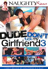 Dude Don't Fuck My Girlfriend 3