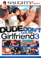 Dude Don't Fuck My Girlfriend 3