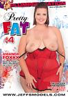 Pretty Fat 4